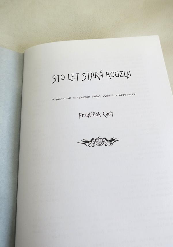 Malé triky velkých čarodějů. 100 let stará kouzla - František Cach