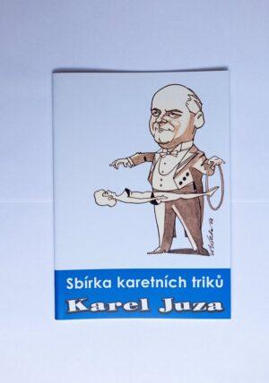 Sbírka karetních triků - Karel Juza