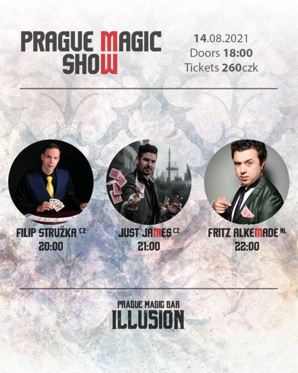 Prague magic show - Fritz Alkemade - Just James - Filip Struzka